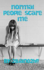 normal people scare me by 28jan02hg