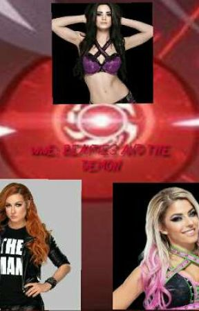 WWE: the beauties and the Demon  by Arthurpendragon285