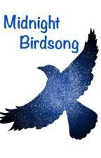 Midnight Birdsong  [Dreamnotfound AU] by _dreamnotfound
