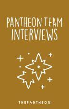 Pantheon Team Interviews by ThePanTheon