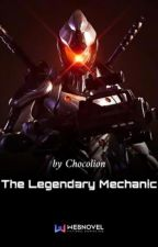 The Legendary Mechanic by manufacturingdud
