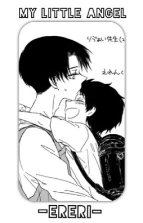 My Little Angel {Sequel to Fire and Ice} by -Ereri-