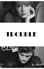 trouble [t.s m.g] by zbworld