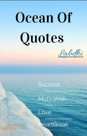 Ocean of Quotes  by Labdhi_