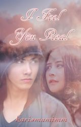 I Feel You Real by karismamimm