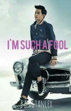 I'm Such A Fool by bangtanlex