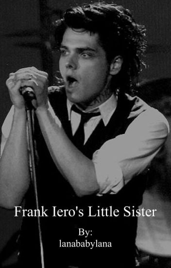 frank iero's little sister // g.w.