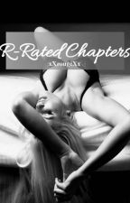 R-Rated Chapters by xXrougeXx
