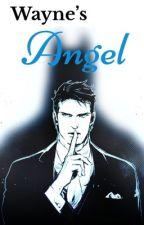 Wayne's Angel by SashaConant