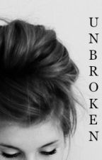 UNBROKEN by luci_love_ashton