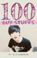 100 Guy Stuffs by Chikitaness06