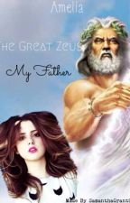 The Great Zeus My Father (On hold) by Amelia2468