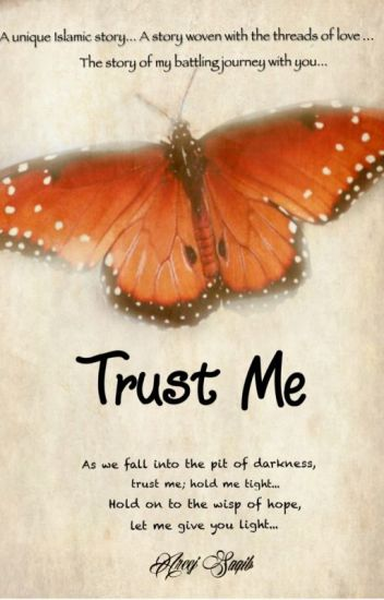 Trust Me (An Islamic Love Story)