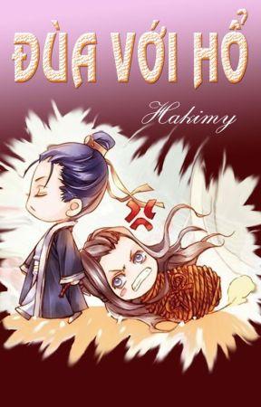 [Kaiyuan] Đùa Với Hổ by Hakimy