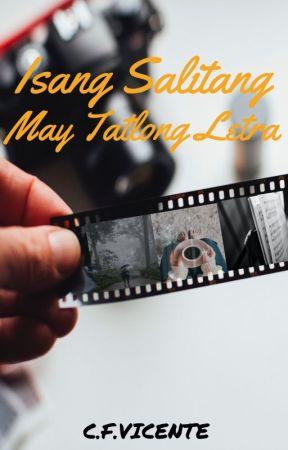 Isang Salitang May Tatlong Letra by CFVicente