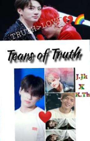 Tears of Truth ‡TaeKook‡ by TaekookIsMyDrugg