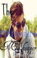 The Millionaire Makeover by SiobhanYoung