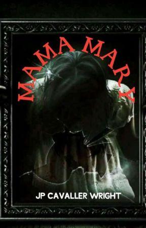 MAMA MARY by Insidethedarkcateyes
