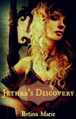 The Alliances: Jethra's Discovery by jericonation