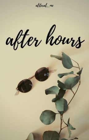 After Hours (boyxboy)   ✓ by aliteral_me