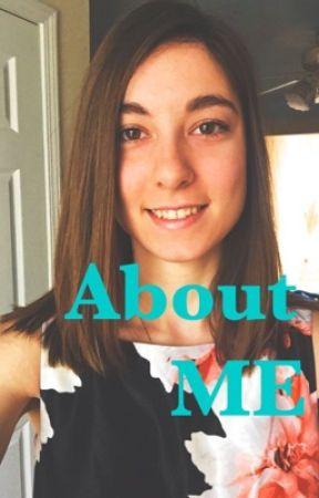 About Me! - TessaMxdori95 by TessaMxdori95