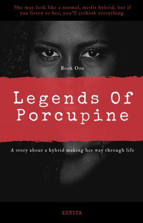 The Legends Of Porcupine by jackalynnmassine