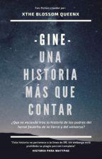 Gine  ''Una Historia que contar''  (DBZ)™ «Editando» by xTheBlossomQueen