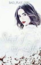 Story of my life by forever_SEA