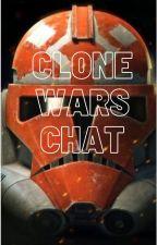 Clone Wars chat. by Snips_Fan_Girl_101