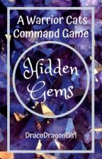 Hidden Gems || A Warrior Cats Command Game by DracoDragonGirl