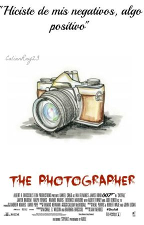 THE PHOTOGRAPHER (Historia Corta) by CalianRay23