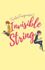 Invisible String | tlos by TwelveTurquoise12