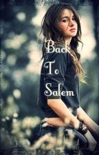 Back to Salem (Witch Story) by TakeMeT0Church
