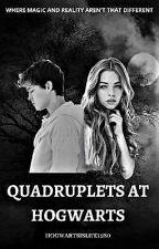 Quadruplets at Hogwarts by hogwartsislife1980