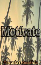 Motívate by TocadaYHundida