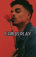 Child's Play (Completed) by -Kolors-