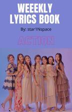 WEEEKLY LYRICS BOOK by star1Nspace
