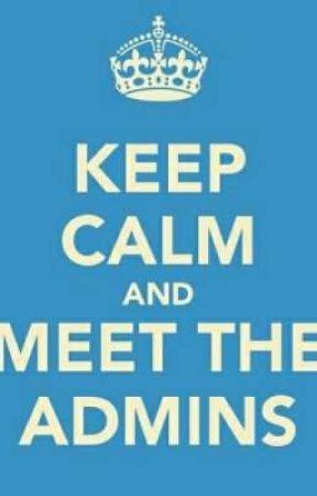 ~Meet Le Admins~ by https-teenwriterz