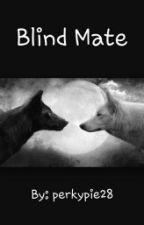 Blind Mate by perkypie28