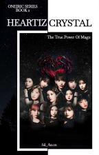 OS BOOK 2: HEARTIZ CRYSTAL (IZONE FANTASY AU) by Sil_Anon