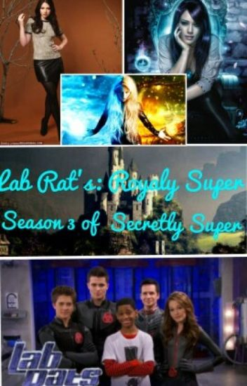 Lab rats: Royaly Super