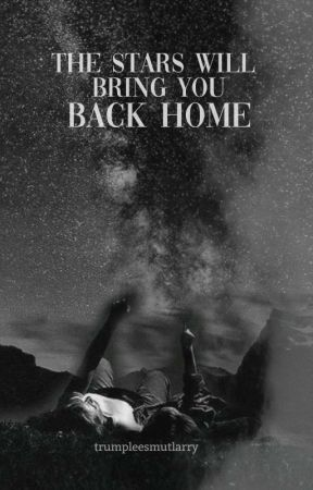 the stars will bring you back home by TRUMPLEESMUTLARRY