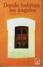 Donde Habitan los Angeles- Claudia Celis by NancydeZiallHoralik