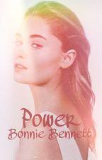 Power•Bonnie Bennett  by punkrockb1tch