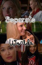 Separate Worlds by gretschreib