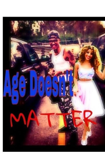Age Doesn't Matter (August Alsina) Short Story