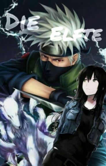 Die Elfte (Naruto FF/ Kakashi X OC)