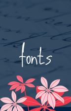 Fonts by whentheskywasblue