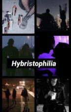Hybristophilia  by DumbPrettyG0th