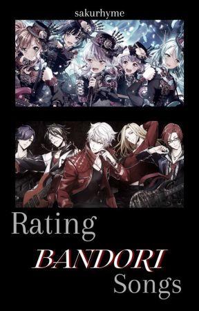 Rating BANDORI Songs    🎶 by sakurhyme